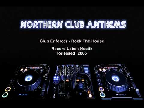 Club Enforcer - Rock The House