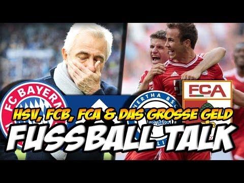 Fussball Youtube Talk - Bundesliga, FC Bayern FC Augsburg HSV und mehr - Fussball-Stammtisch