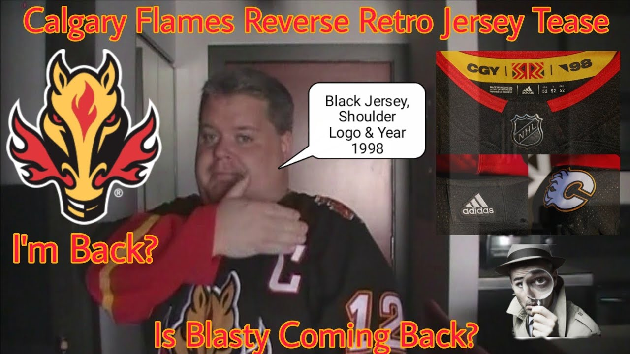 Calgary Flames Reverse Retro Jersey Tease Is Blasty Coming Back Youtube