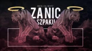 Szpaku - ZA NIC [prod.Oil Beatz]