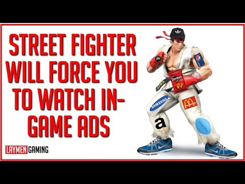 Capcom Will Punish You If You Don't Watch New Ads In Street Fighter V