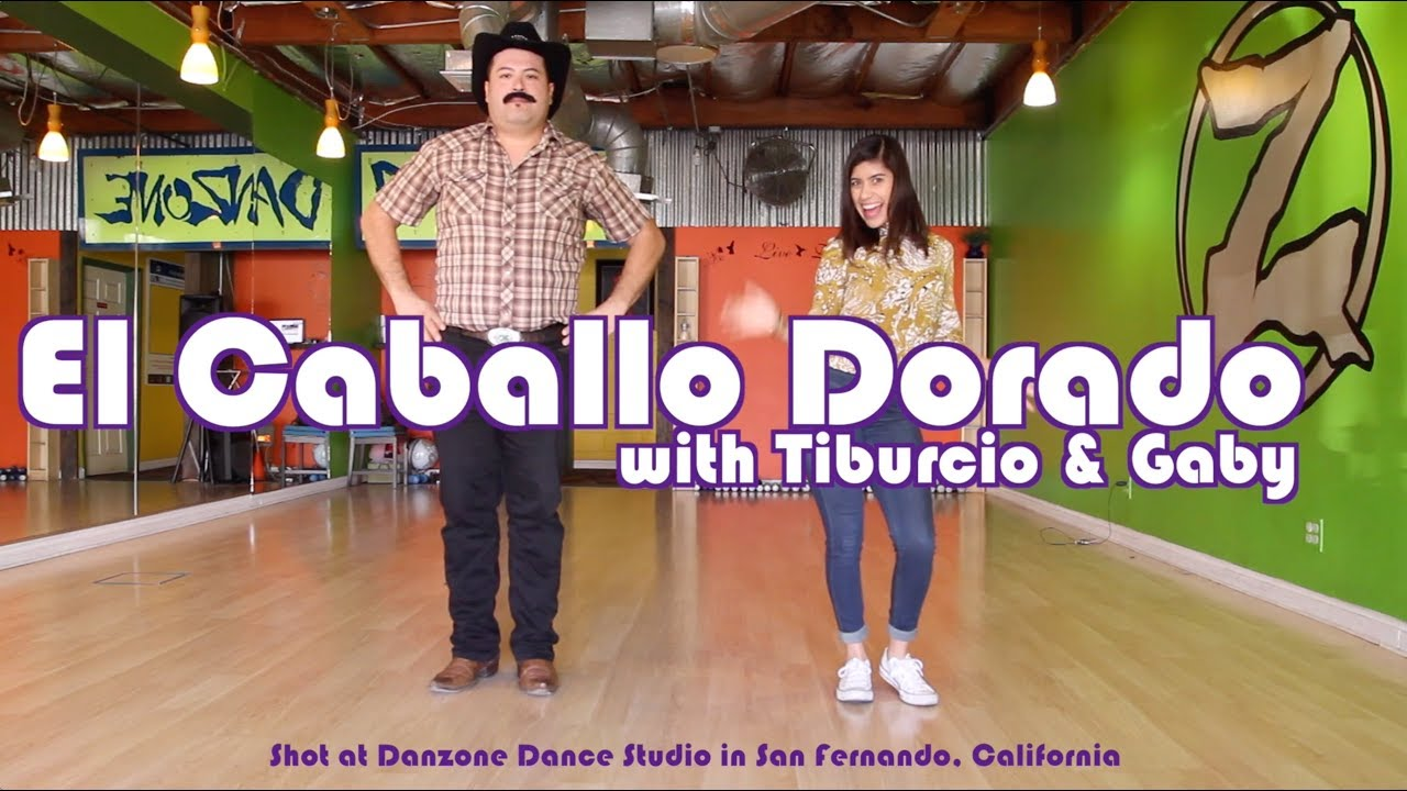 How To Dance Caballo Dorado Payaso De Rodeo With Tiburcio And