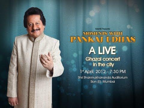 Moments with Pankaj Udhas 1st April - 7.30 pm