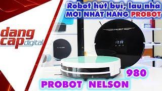 Probot Nelson 980 Trải nghiệm và đánh giá Robot hút bụi lau nhà mới nhất từ Probot Dangcapdigital.vn