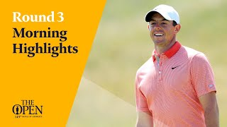 Round 3 Morning Highlights from The 149th Open