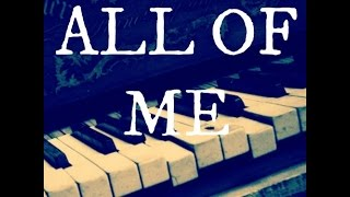 All of Me Piano Cover with Singing