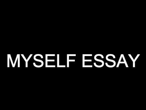 MYSELF Short Essay - YouTube