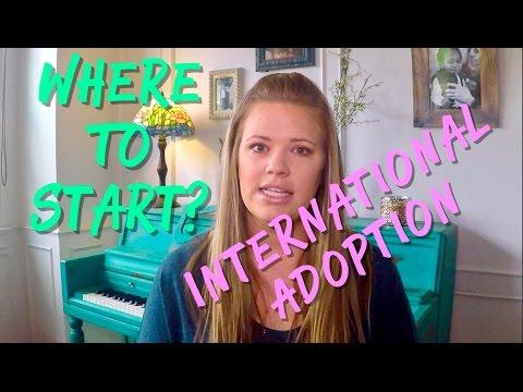 INTERNATIONAL ADOPTION | WHERE TO START