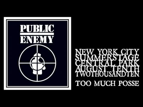 Public Enemy - Too Much Posse (Central Park Summerstage 2010)