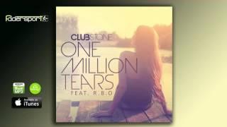 Clubstone - One Million Tears (Extended Deep Mix)