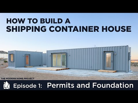 Building a Shipping Container Home   EP01Permits and Foundation Design