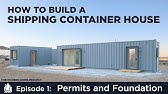 Building a Shipping Container HomeEP01Permits and Foundation Design