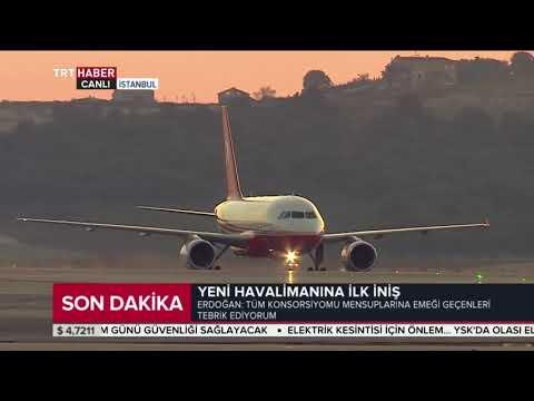 İstanbul Yeni Havalimanı'na ilk inişi Cumhurbaşkanı Erdoğan'ın uçağı yaptı