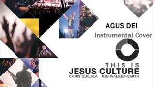 Agnus Dei (Jesus Culture) - Instrumental Cover