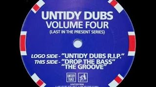 UNTIDY DUBS VOLUME 4 - UNTIDY DUBS RIP (UK Hard House) 1999