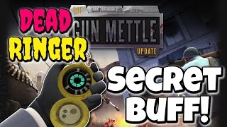 TF2: Hidden Dead Ringer Buff! (Gun Mettle Update)
