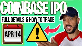 Coinbase IPO 🚨📈 ALL THE DETAILS & Why you should be CAREFUL! [COIN stock]