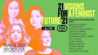 21 for '21: Visions for a Feminist Future Virtual Summit