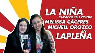 La Niña - Caracol Televisión - Melissa Cáceres y Michell Orozco