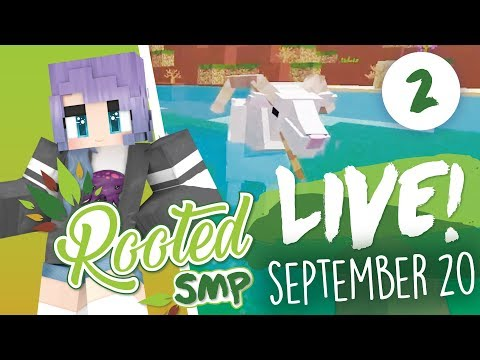 SEPTEMBER 20 STREAM - MINECRAFT - ROOTED SMP #2
