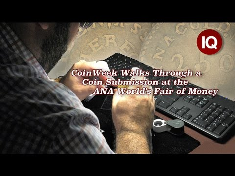 CoinWeek IQ: CoinWeek Walks Through a Coin Submission at the ANA World's Fair of Money - 4K Video