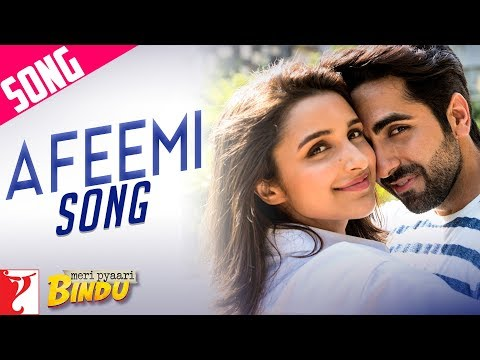 Afeemi Song Lyrics From Meri Pyaari Bindu