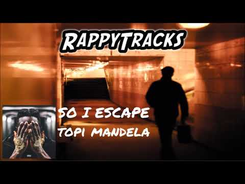 Topi Mandela - SO I ESCAPE
