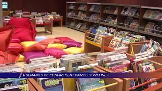 Yvelines | 6 semaines de confinement dans les Yvelines