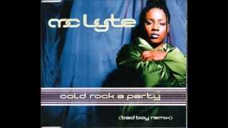 Mc Lyte Feat Missy Elliot  - Cold Rock A Party (Bad Boy Mix)