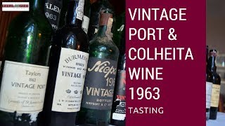 Vintage Port wine and Colheita tasting 1963 - 50years after in February 2013