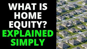 What Is Equity In A Home? (Explained Simply)