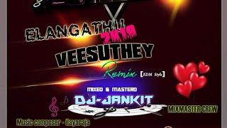 Ellayaraja Song Elangathu Veesudhe Remix (EDM Style) Dj-Jankit