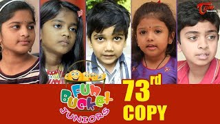 Fun Bucket JUNIORS | Episode 73 | Kids Funny Videos | Comedy Web Series | By Sai Teja - TeluguOne