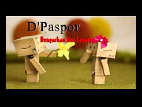 D'PasporDengarkan Aku Sayang