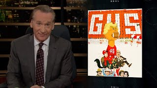 New Rule: Here Comes President Gus | Real Time with Bill Maher (HBO)