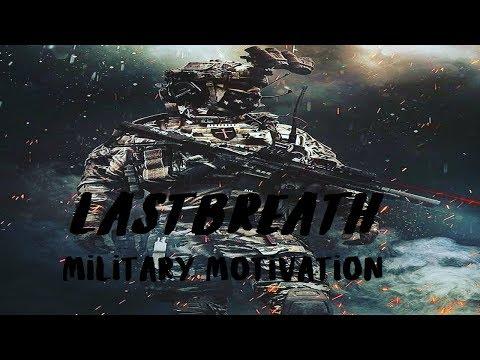 Last Breath  Military Motivation 2019 ᴴᴰ