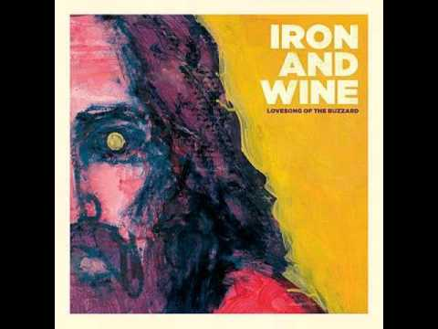 Iron And Wine - Arms Of A Thief