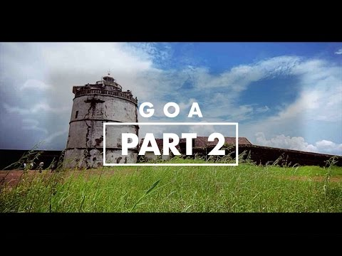 Goa Travel Guide | Point Of View | Chapter 1.2 | Forts, Drive, Water sports