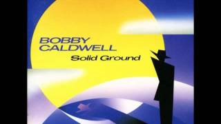 Bobby Caldwell  - Back To You