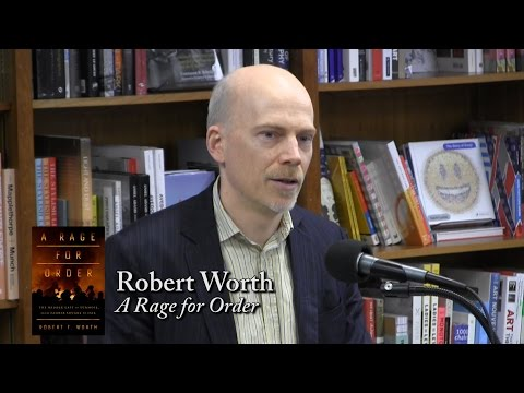 "Robert Worth, ""A Rage For Order"""