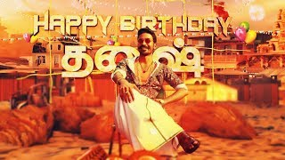 Happy Birthday Dhanush | Wunderbar Films