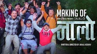Making of Jaalo | Jaalo | Nepali Movie | Mohit Munal | Nirajan Pradhan | Menuka Pradhan | Laxmi Giri