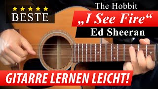 ★ I SEE FIRE ► THE HOBBIT ► FILMMUSIK Gitarre Lernen ► Ed Sheeran Soundtrack