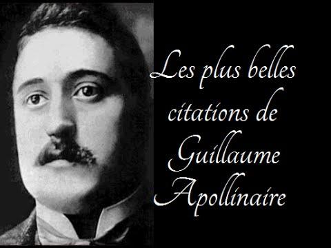 Les Plus Belles Citations De Guillaume Apollinaire