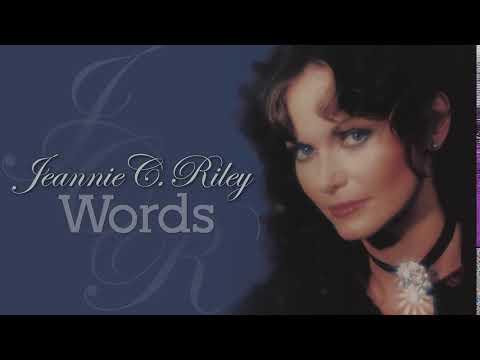 JEANNIE C. RILEY - Words