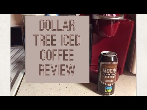 Dollar Tree Good Livin' Iced Coffee Review