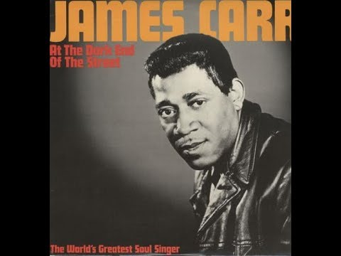 At The Dark End Of The Street - James Carr
