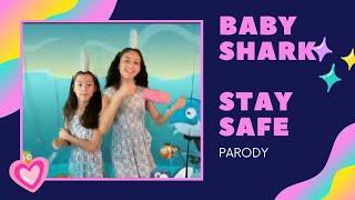 BABYSHARK - STAY SAFE PARODY #babyshark #staysafe