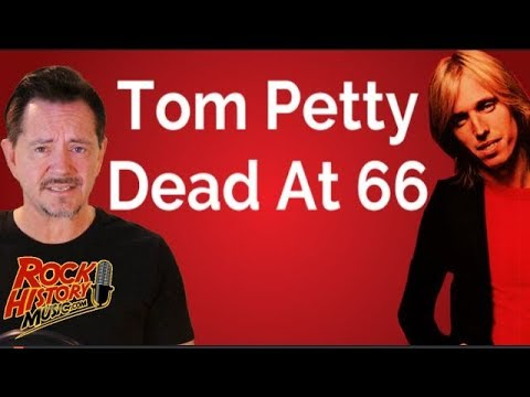 Tom Petty Dead At 66: Rock World In Shock