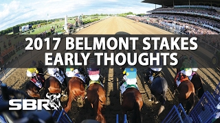Horse Betting | 2017 Belmont Stakes | Early Thoughts And Likely Contenders